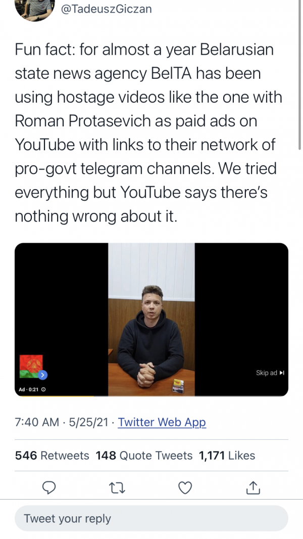 Tadeusz Giczan, the editor-in-chief of the independent Belarusian publication NEXTA, shared a screenshot of the YouTube advertisement of Roman Protasevich's confession video.